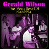 Gerald Wilson - The Very Best Of
