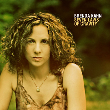 Brenda Kahn - Seven Laws of Gravity
