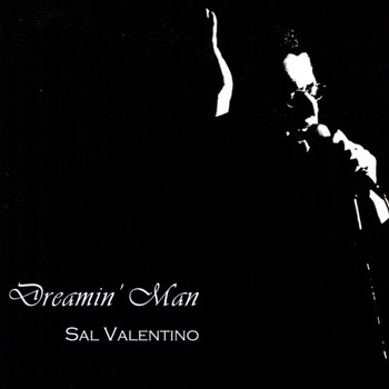 Sal Valentino - Dreamin' Man