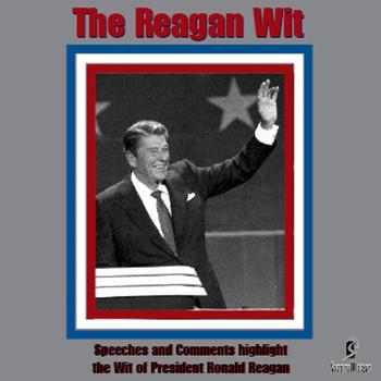 Ronald Reagan - The Reagan Wit