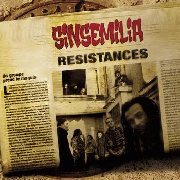 Sinsémilia - Résistances
