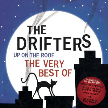 The Drifters - Up On The Roof - The Very Best Of