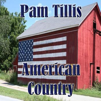 Pam Tillis - American Country - Pam Tillis