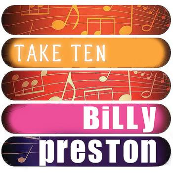 Billy Preston - Billy Preston: Take Ten