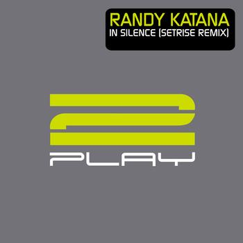Randy Katana - In Silence (Setrise Remix)