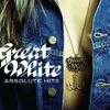Great White - Absolute Hits