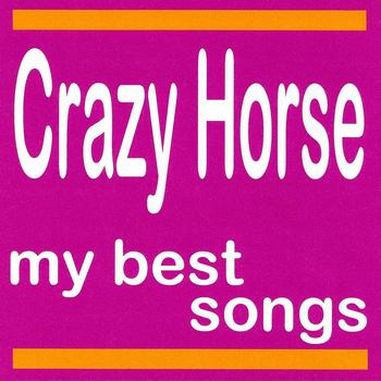 Crazy Horse - Crazy Horse : My Best Songs