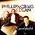 Phillips, Craig & Dean - My Phillips, Craig & Dean Playlist