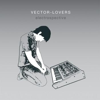 Vector Lovers - Electrospective