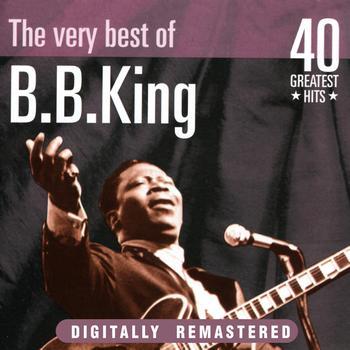 B. B. King - B. B. King: The Very Best