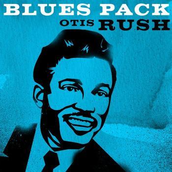 Otis Rush - Blues Pack - Otis Rush
