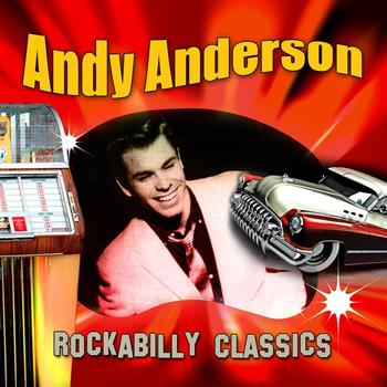 Andy Anderson - Rockabilly Classics