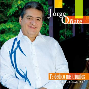 Jorge Oñate - Te Dedico Mis Triunfos