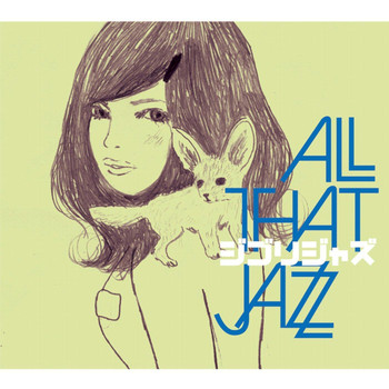All That Jazz - Ghibli Jazz