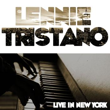 Lennie Tristano - Live In New York
