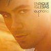 Enrique Iglesias - Euphoria (Explicit)