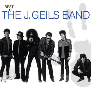 J. Geils Band - Best Of The J. Geils Band