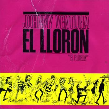 Johnny Ventura - El Lloron