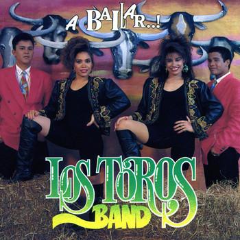 Los Toros Band - A Bailar