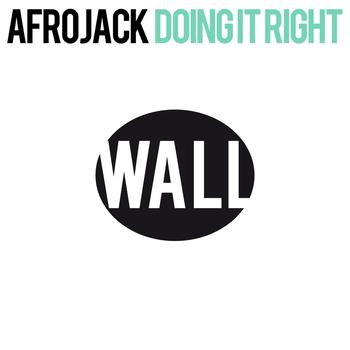 Afrojack - Doing It Right