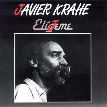 Javier Krahe - Eligeme