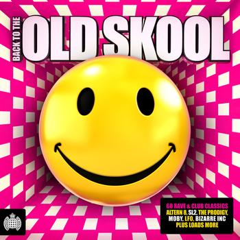 Ministry of Sound - Back To The Old Skool