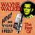 Wayne Walker - How Do You Think I Feel: The Best Of
