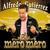 Alfredo Gutiérrez - El Mero Mero Alfredo Gutiérrez Y Su Mariachi