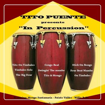 Tito Puente - Puente In Percussion
