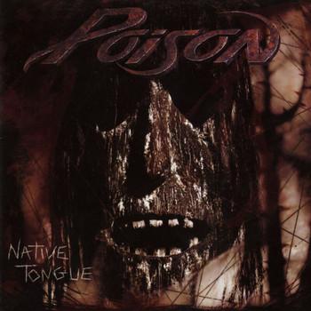 Poison - Native Tongue