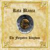 Rata Blanca - The forgotten Kingdom