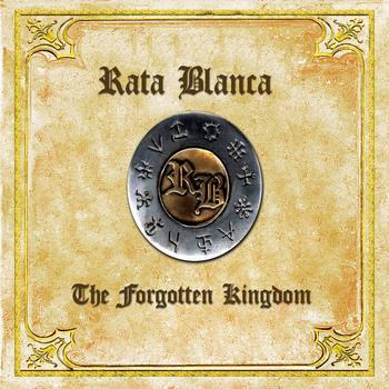 Rata Blanca - The forgotten Kingdom