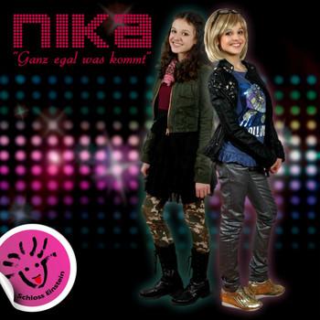 Nika - Ganz egal was kommt