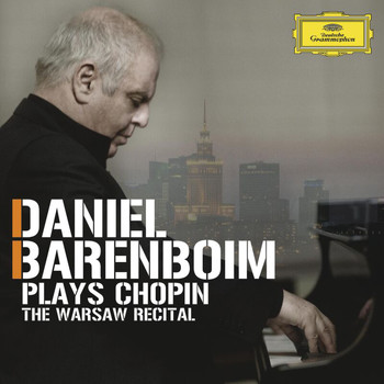 Daniel Barenboim - Daniel Barenboim plays Chopin - The Warsaw Recital