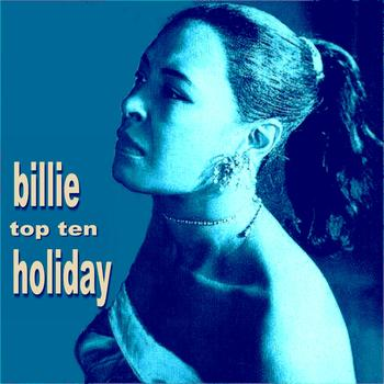 Billie Holiday - Billie Holiday Top Ten