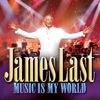 James Last - Music Is My World