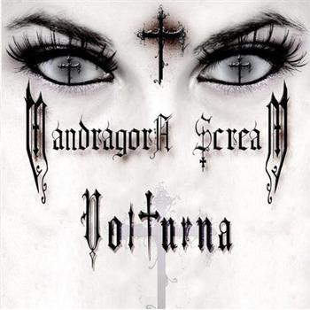MANDRAGORA SCREAM - Volturna
