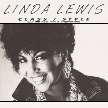 Linda Lewis - Class/Style 88 Remixes & Originals