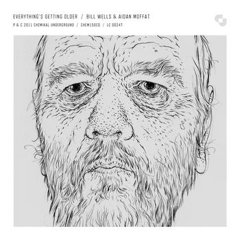 Bill Wells & Aidan Moffat - Everything's Getting Older