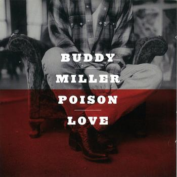 Buddy Miller - Poison Love
