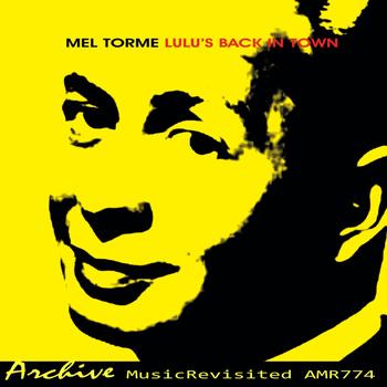 Mel Torme - Lulu's Back in Town