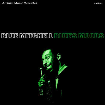 Blue Mitchell - Blue's Moods