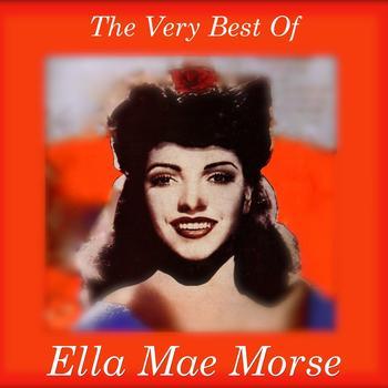 Ella Mae Morse - Very Best Of Ella Mae Morse