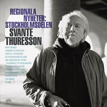 Svante Thuresson - Regionala nyheter: Stockholmsdelen