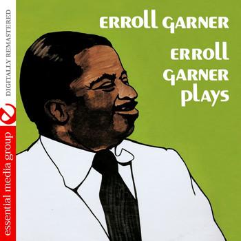 Erroll Garner - Erroll Garner Plays (Remastered)