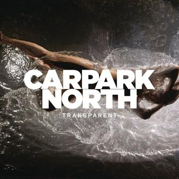 Carpark North - Transparent