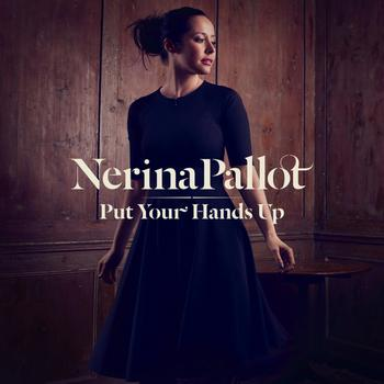 Nerina Pallot - Put Your Hands Up