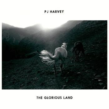 PJ Harvey - The Glorious Land