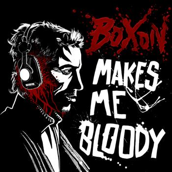 Various Artists - Boxon Makes Me Bloody