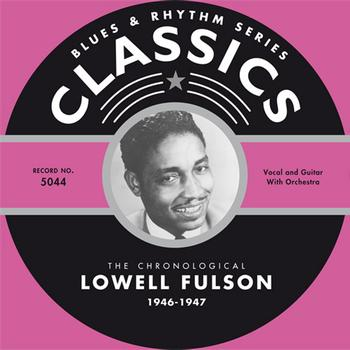 Lowell Fulson - 1946-1947